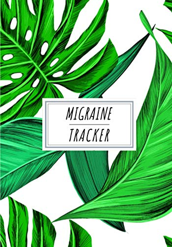 Migraine Tracker: Headache Journal to Keep Track and Reviews Of Your Migraines | Record Headaches, Date, Time, Duration, Location, Pain Level, Water ... Sheets | Self Help Practice Workbook Gift.