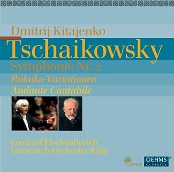 Tschaikowsky: Symphonie Nr. 2 - Rokoko-Variationen - Andante Cantabile