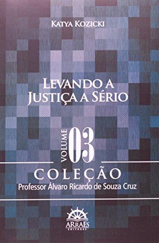 Levando a Justiça a Sério (Volume 3)