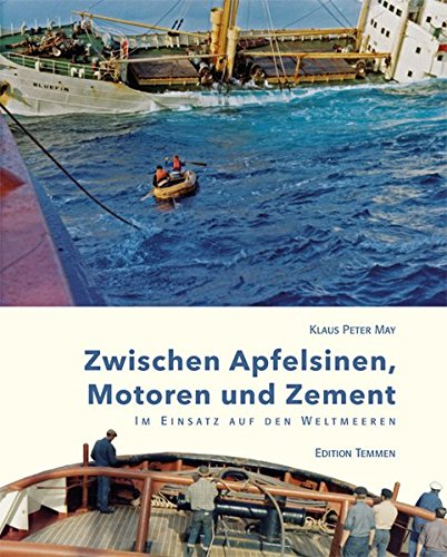 Zwischen Apfelsinen, Motoren und Zement: Im Einsatz auf den Weltmeeren