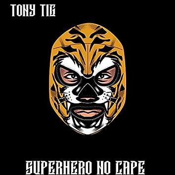 Superhero No Cape