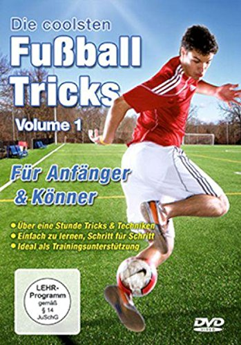 Die coolsten Fussballtricks - Volume 1