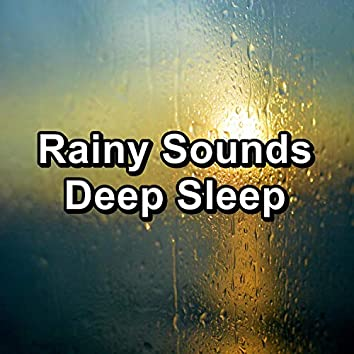 Rainy Sounds Deep Sleep