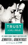Trust in Me: 1 (Wait for You Novella)