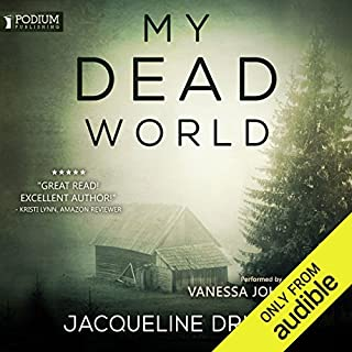 My Dead World                   By:                                                                                                                                 Jacqueline Druga                               Narrated by:                                                                                                                                 Vanessa Johansson                      Length: 8 hrs and 1 min     6 ratings     Overall 4.3