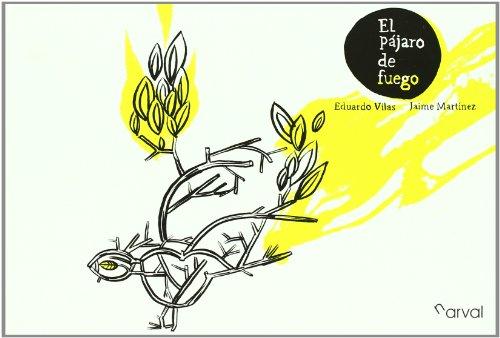 El pájaro de fuego (Album Infantil)
