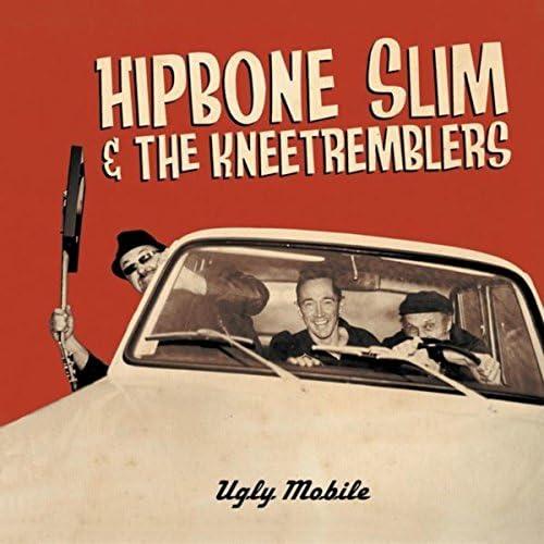 Hipbone Slim and the Kneetremblers