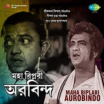 Maha Biplabi Aurobindo (Original Motion Picture Soundtrack)