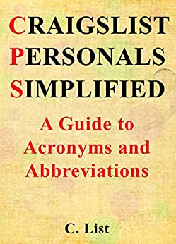 Amazon.com: Craigslist Personals Simplified: A Guide to ...