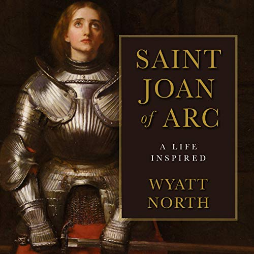 Joan of Arc: A Life Inspired audiobook cover art