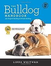 The Bulldog Handbook: aka English Bulldog & British Bulldog (Canine Handbooks)