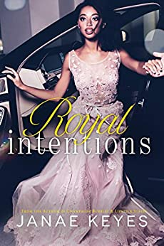 Royal Intentions by [Janae Keyes, Deliaria Davis]