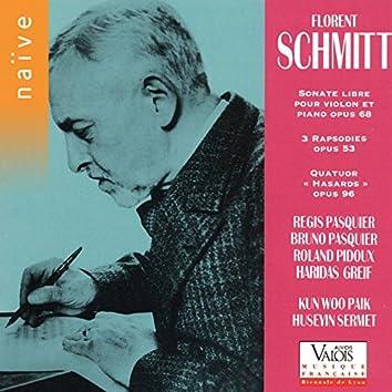 Schmitt: Sonate libre pour violon et piano, 3 Rapsodies, Quatuor Hasards
