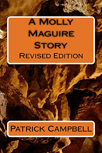 A Molly Maguire Story by [Patrick Campbell]