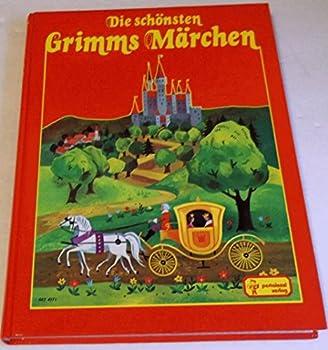 Hardcover Die schönsten Grimms Märchen. [German] Book