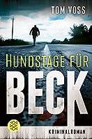 Hundstage fuer Beck: Kriminalroman
