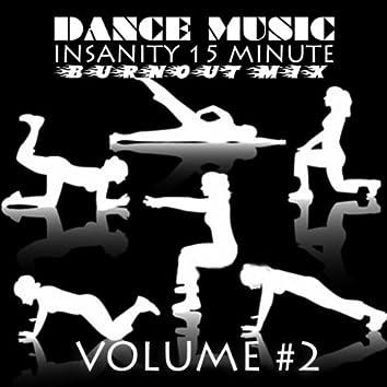 Insanity 15 Minute Burnout Mix (Volume 2)