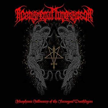 Blasphemic Hellsorcery of the Necrogoat Deathlegion