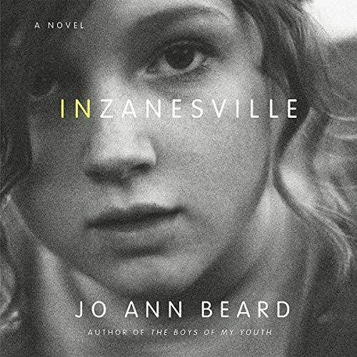 In Zanesville                   By:                                                                                                                                 Jo Ann Beard                               Narrated by:                                                                                                                                 Jo Ann Beard                      Length: 9 hrs and 4 mins     1 rating     Overall 2.0