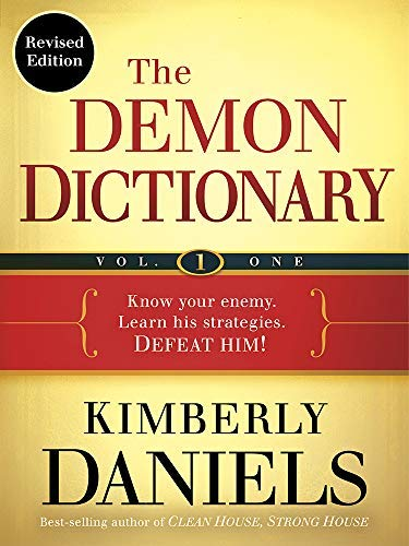 The Demon Dictionary Volume One (Revised Edition): Know Your Enemy. Learn His Strategies. Defeat Him! (English Edition)