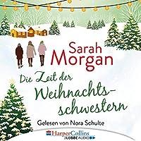 Die Zeit der Weihnachtsschwestern Hörbuch