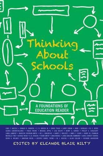 Download Thinking about Schools: A Foundations of Education Reader 0813344905