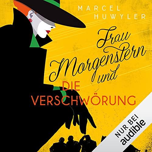 Frau Morgenstern und die Verschwörung Titelbild