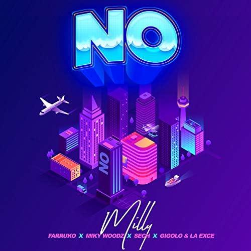 Milly, Farruko & Sech feat. Miky Woodz & Gigolo Y La Exce