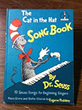 The Cat in the Hat Song Book: 19 Seuss Songs for Beginning Singers. Piano score & guitar chords by Eugene Poddany.