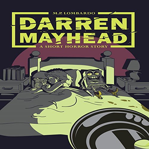 Darren Mayhead: A Short Horror Story audiobook cover art