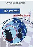 The Petroff - Move By Move-Lakdawala, Cyrus