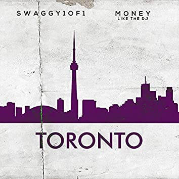 Toronto (Swaggy1of1)