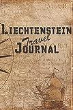 Liechtenstein Travel Journal: 6x9 Travel Notebook with prompts and Checklists perfect gift for your Trip to Liechtenstein for every Traveler