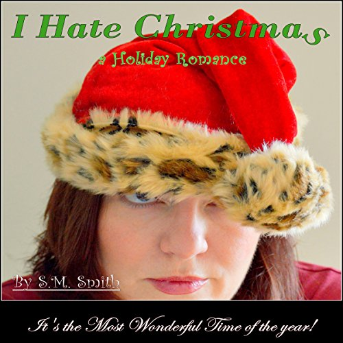I Hate Christmas audiobook cover art