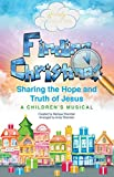 Finding Christmas: A Children s Musical