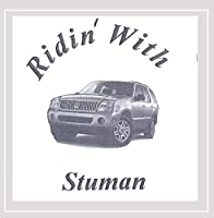 Ridin' With Stuman
