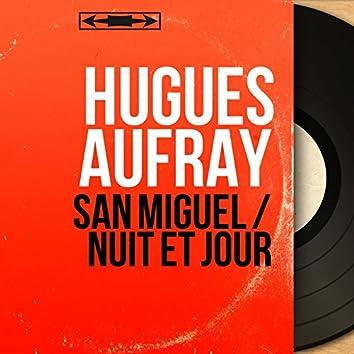San Miguel / Nuit et jour (feat. Jean Bouchéty Et Son Orchestre) [Mono Version]
