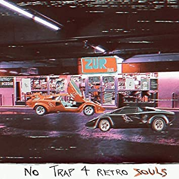 No trap 4 retro souls