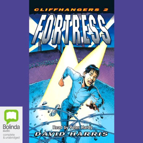 Couverture de Fortress: Cliffhangers, Book 2