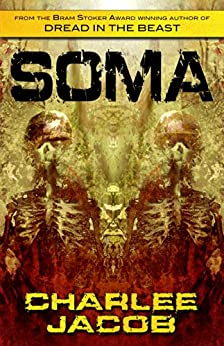 Soma by [Charlee Jacob, Travis Anthony Soumis]