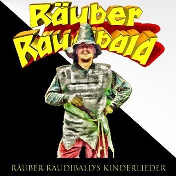Räuber Raudibald's Kinderlieder