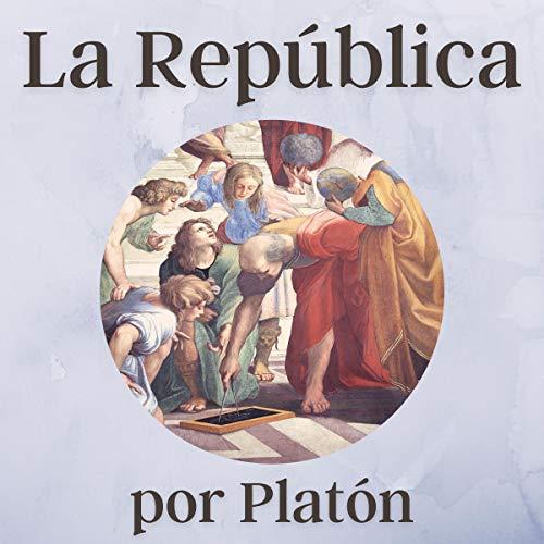La República (versión completa) [The Republic (Complete Version)] cover art