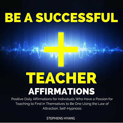 Be a Successful Teacher Affirmations cover art