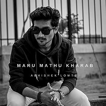 Maru Mathu Kharab