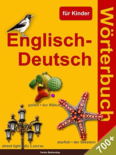 Englisch-Deutsch Wörterbuch für Kinder (English Edition)