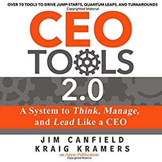 CEO Tools 2.0     A System to Think, Manage, and Lead Like a CEO              Written by:                                                                                                                                 Jim Canfield,                                                                                        Kraig Kramers                               Narrated by:                                                                                                                                 Jim Canfield                      Length: 5 hrs and 12 mins     1 rating     Overall 5.0