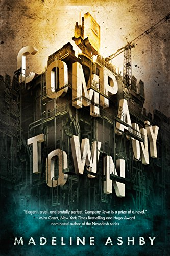 Company Town (English Edition)