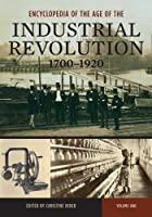 Encyclopedia of the Age of the Industrial Revolution: 1700-1920