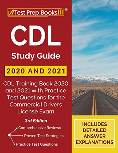 Compare Textbook Prices for CDL Study Guide 2020 and 2021: CDL Training Book 2020 and 2021 with Practice Test Questions for the Commercial Drivers License Exam []  ISBN 9781628456677 by Publishing, TPB