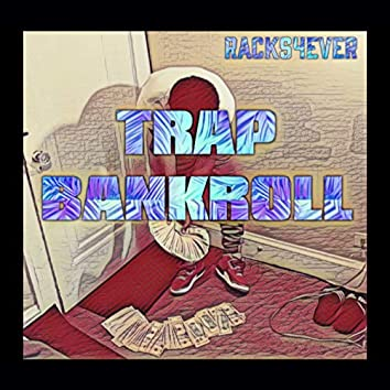 Trap Bankroll